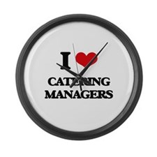I love Catering Managers Large Wall Clock