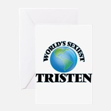 World's Sexiest Tristen Greeting Cards