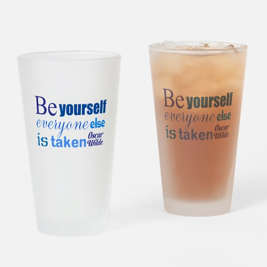 Be Yourself Drinking Glass