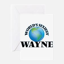 World's Sexiest Wayne Greeting Cards