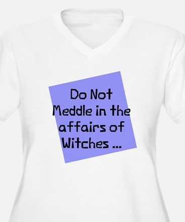 Meddle witches affairs T-Shirt