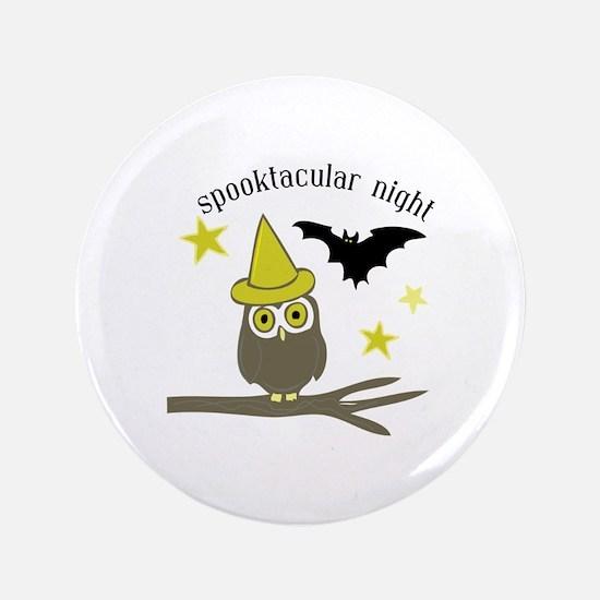 "Spooktacular Night 3.5"" Button"