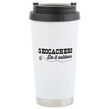 Geocachers do it outdoors Travel Mug