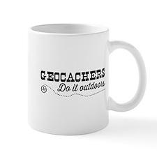 Geocachers do it outdoors Mugs