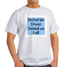 United we stand divided T-Shirt