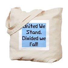 United we stand divided Tote Bag