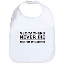 Geocachers never die they just get archived Bib