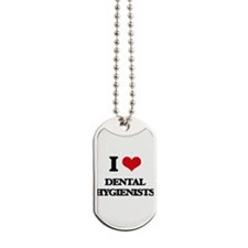 I love Dental Hygienists Dog Tags