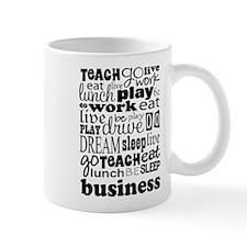 Cute Eat sleep teach Mug