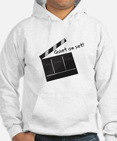 Quiet On Set! Hoodie