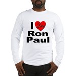 I Love Ron Paul (Front) Long Sleeve T-Shirt