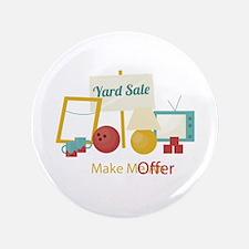 "Yard Sale Make An Offer 3.5"" Button"