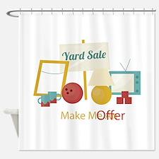 Yard Sale Make An Offer Shower Curtain