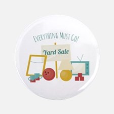 """Everything Must Go! 3.5"""" Button"""