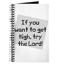 Get high try the lord Journal