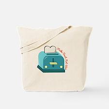 Make Toast Tote Bag