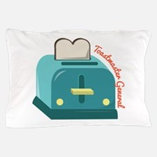 Toastmaster General Pillow Case
