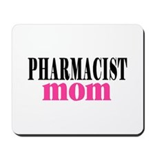 PHARMACIST MOM Mousepad
