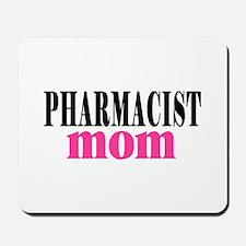 PHARMACIST MOM Mousepad