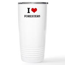 I love Foresters Travel Mug