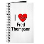 I Love Fred Thompson Journal