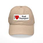 I Love Fred Thompson Cap