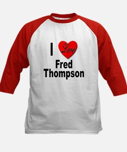 I Love Fred Thompson (Front) Kids Baseball Jersey