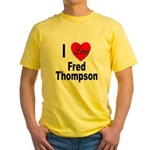 I Love Fred Thompson (Front) Yellow T-Shirt
