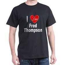I Love Fred Thompson (Front) T-Shirt