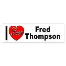 I Love Fred Thompson Bumper Bumper Sticker