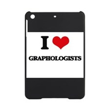 I love Graphologists iPad Mini Case