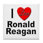 I Love Ronald Reagan Tile Coaster