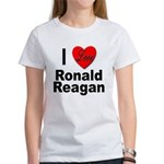 I Love Ronald Reagan (Front) Women's T-Shirt