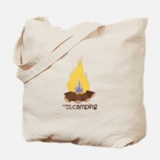 Nothing Beats Camping Tote Bag