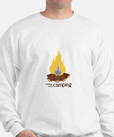 Nothing Beats Camping Sweatshirt