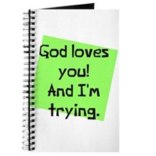 God Loves I am Trying Journal