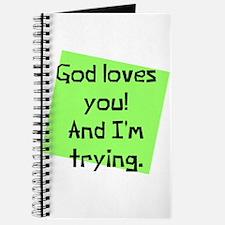 God Loves I am Trying Journal