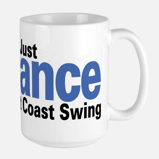 Just Dance West Coast Swing (B) Mugs