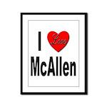 I Love McAllen Framed Panel Print