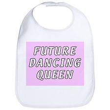 Future dancing queen Bib