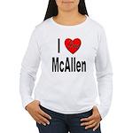 I Love McAllen Women's Long Sleeve T-Shirt