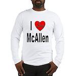 I Love McAllen (Front) Long Sleeve T-Shirt