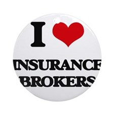 I love Insurance Brokers Ornament (Round)