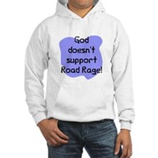 God doesn't road rage Jumper Hoody