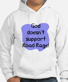 God doesn't road rage Jumper Hoody