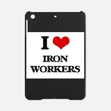 I love Iron Workers iPad Mini Case