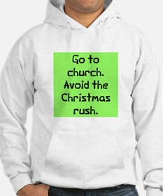 Avoid christmas rush Jumper Hoody