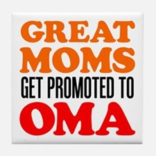 Promoted To Oma Drinkware Tile Coaster