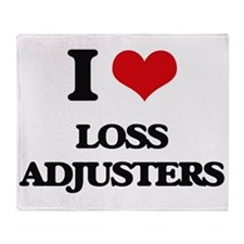 I love Loss Adjusters Throw Blanket
