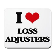 I love Loss Adjusters Mousepad